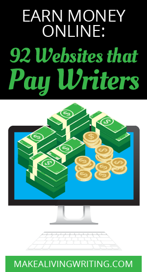Earn Money Online: 92 Websites That Pay Writers $50+