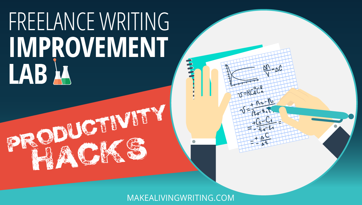 lance writing improvement lab 7 productivity hacks to write lance writing improvement lab 7 productivity hacks to write faster