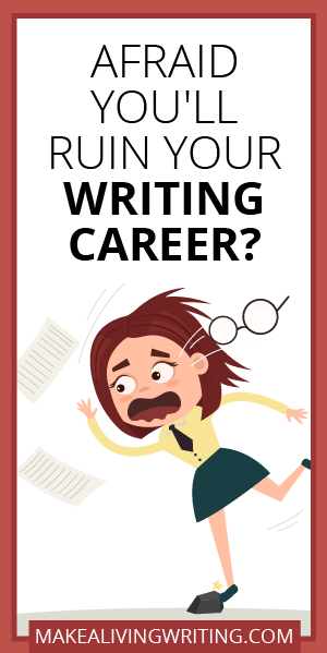make a living writing practical help for hungry writers afraid you ll ruin your writing career com