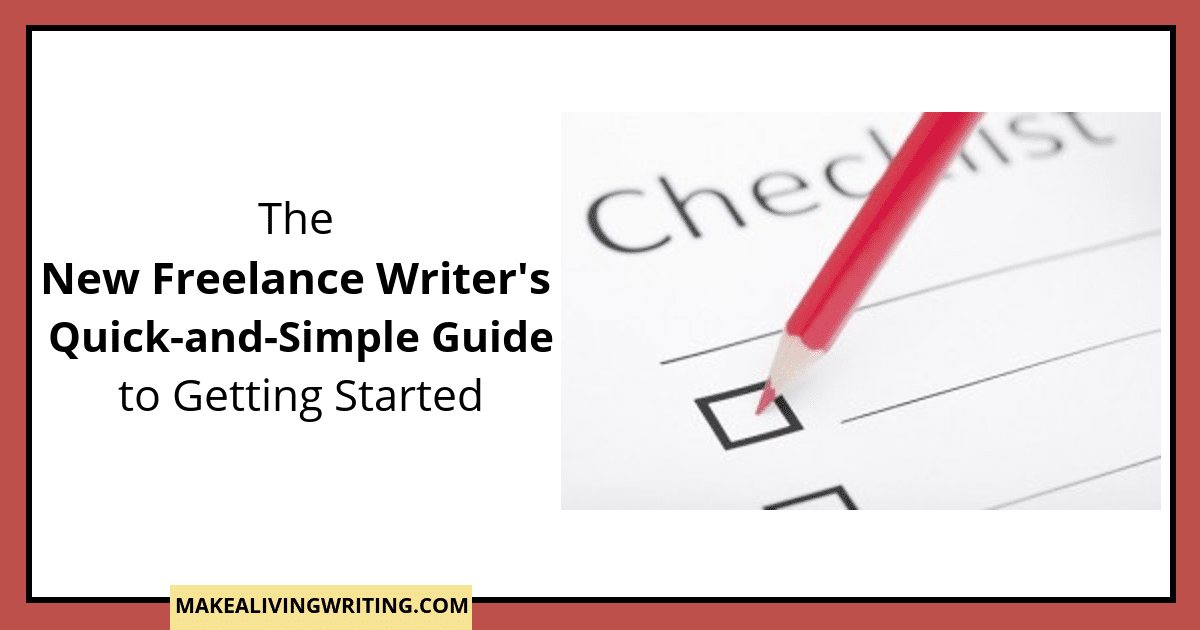 The New Freelance Writer's Guide to Getting Started