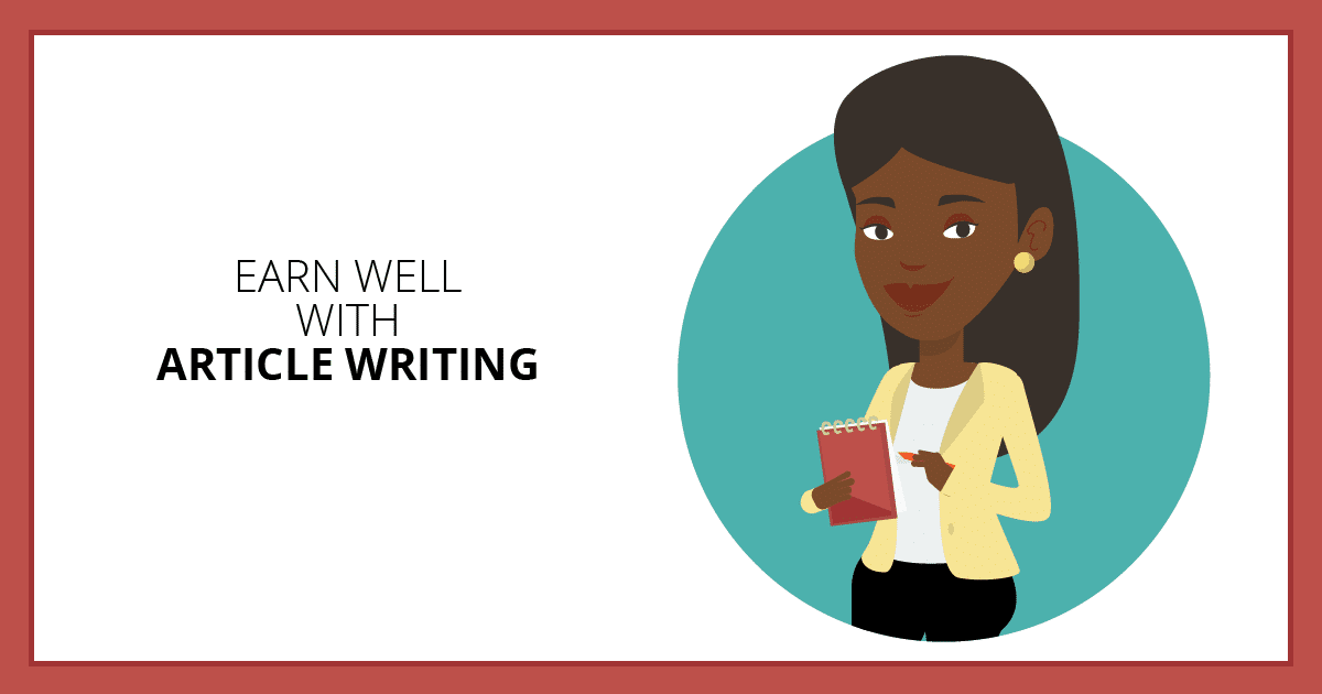 Earn Well with Article Writing