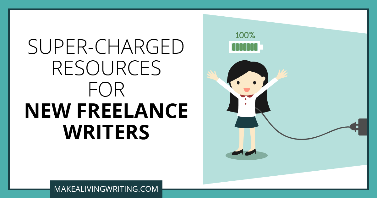 Super-Charged Resources for New Freelance Writers. Makealivingwriting.com