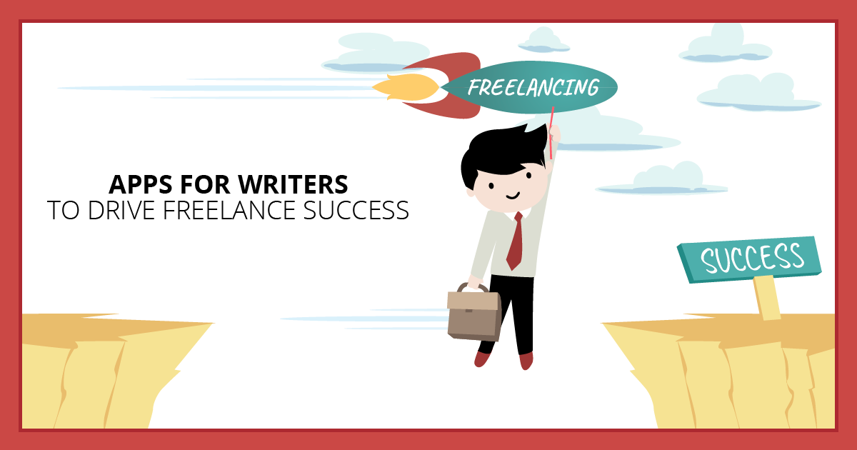 Apps for Writers to Drive Freelance Success. Makealivingwriting.com
