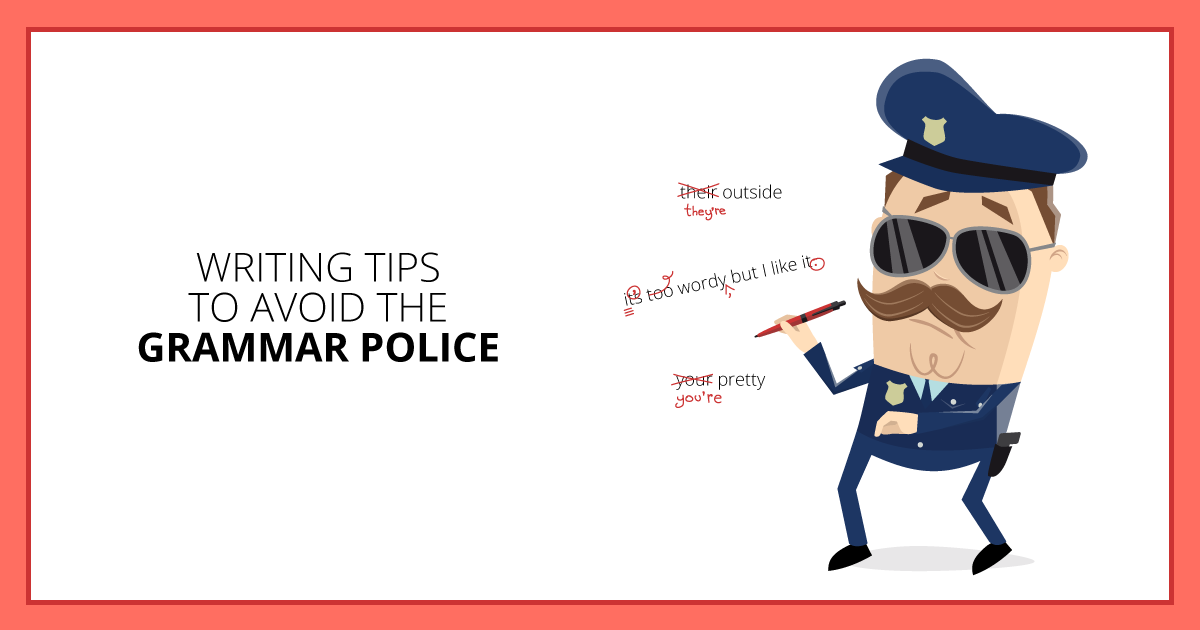 Writing Tips to Avoid the Grammar Police. Makealivingwriting.com