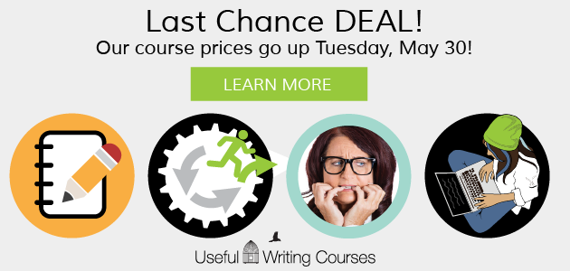Writing jobs: Useful Writing Courses: Last Chance DEAL! Our course prices go up Tuesday, May 30! LEARN MORE